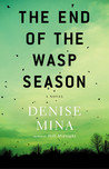 The End of the Wasp Season (Alex Morrow, #2)