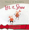 Toot & Puddle: Let It Snow