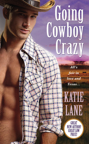 Book Review: Katie Lane's Going Cowboy Crazy