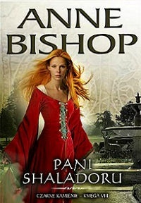 Pani Shaladoru (2011) by Anne Bishop
