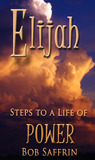 Elijah, Steps to a life of power