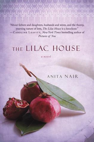 The Lilac House: A Novel Anita Nair