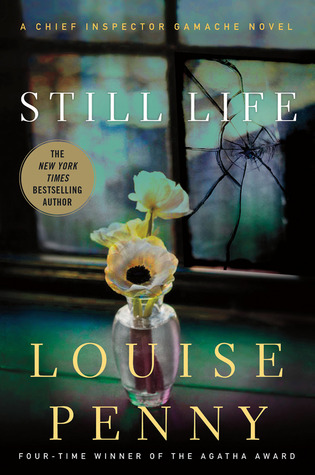 Still Life: A Chief Inspector Gamache Novel