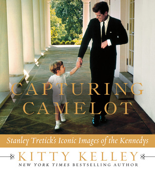 Capturing Camelot: Stanley Tretick's Iconic Images of the Kennedys (2012)