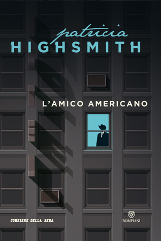 L'amico americano (1974) by Patricia Highsmith