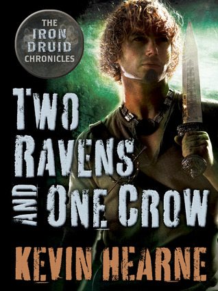 "Book Review: Kevin Hearne's ""Two Ravens and One Crow"""