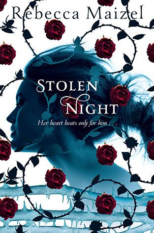 Stolen Night (2012) by Rebecca Maizel