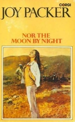 Nor The Moon by Night by Joy Packer