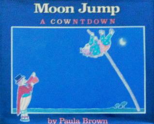 Moon Jump: A Countdown  by  Paula Brown