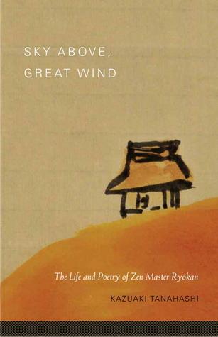 Sky Above, Great Wind by Ryokan
