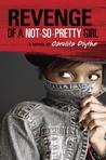 Revenge of a Not-So-Pretty Girl