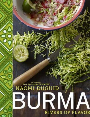 Burma: The Cookbook Naomi Duguid