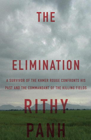 The Elimination: A survivor confronts the chief of the Khmer Rouge Death Camps