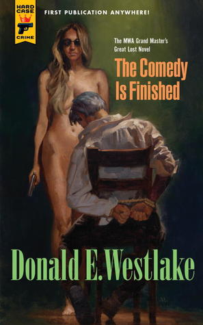 The Comedy is Finished (Hard Case Crime #105)