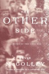 The Other Side: A Novel of the Civil War