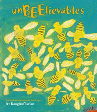 UnBEElievables: Honeybee Poems and Paintings (2012)