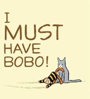I Must Have Bobo!