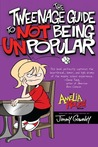 Amelia Rules! Volume 5: The Tweenage Guide to Not Being Unpopular (Amelia Rules! #5)
