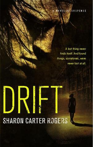 Drift Sharon Carter Rogers