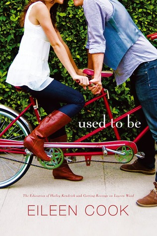 Used to Be: Getting Revenge on Lauren Wood; The Education of Hailey Kendrick