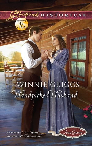 Handpicked Husband (Texas Grooms, #1)