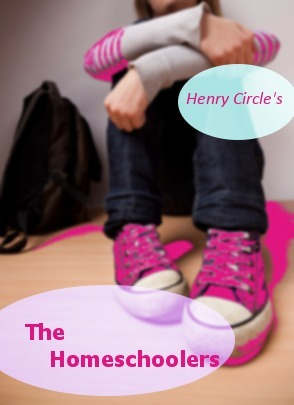 The Homeschoolers  by  Henry Circle
