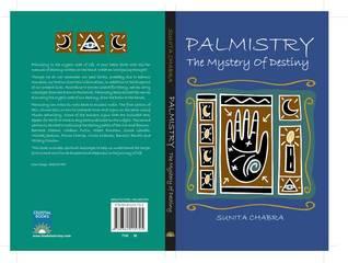 Palmistry-The Mystery of Destiny by Sunita Chabra