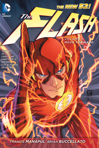 The Flash, Vol. 1: Move Forward (The New 52: Flash, #1)
