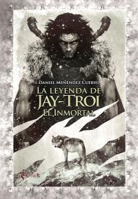 La leyenda de Jay-Troi