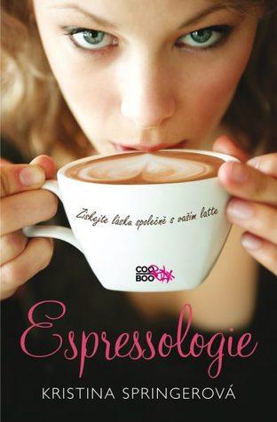 Espressologie (2012) by Kristina Springer
