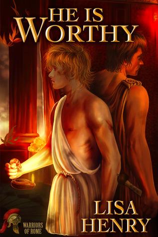 He Is Worthy (Warriors of Rome, #2)