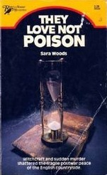 They Love Not Poison (Antony Maitland, #19) Sara Woods
