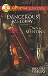 Dangerous Melody (Treasure Seekers #2)