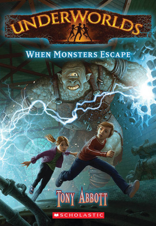 When Monsters Escape (Underworlds, #2)