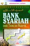 Bank Syariah: Dari Teori ke Praktik