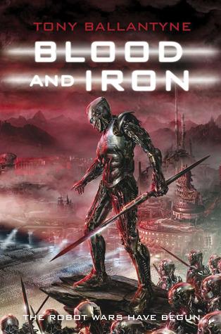 Blood and Iron (Penrose #2) - Tony Ballantyne