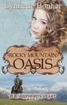 Rocky Mountain Oasis (The Shepherd's Heart #1)