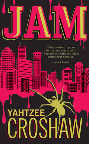 Jam (2012) by Yahtzee Croshaw