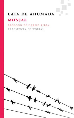 Monjas  by  Laia de Ahumada