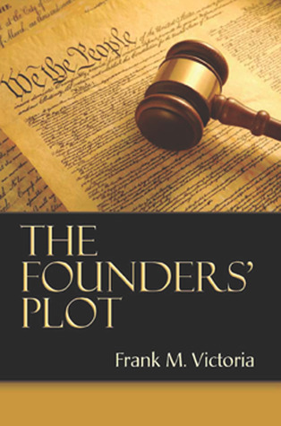 The Founders' Plot