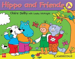 Hippo and Friends: Pupils Book 1  by  Claire Selby