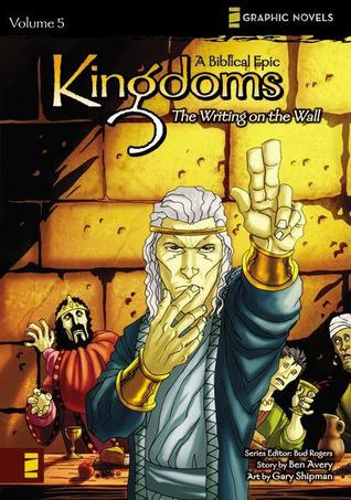 Kingdoms, Volume 5: The Writing on the Wall  by  Ben Avery