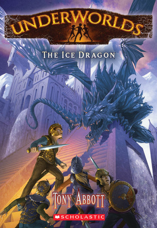 The Ice Dragon (Underworlds, #4)