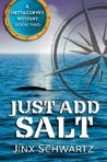 Just Add Salt (Hetta Coffey Mystery, #2)