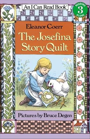 The Josefina Story Quilt  by Eleanor Coerr, Bruce Degen (Illustrations) />