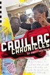 Cadillac Chronicles