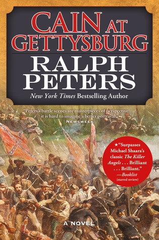 Cain at Gettysburg (2012) by Ralph Peters