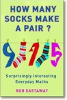 How Many Socks Make a Pair?: Surprisingly Interesting Everyday Maths