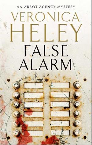 False Alarm (Abbott Agency #7) - Veronica Heley