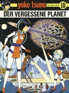 Der vergessene Planet (Yoko Tsuno, #10)  by  Roger Leloup